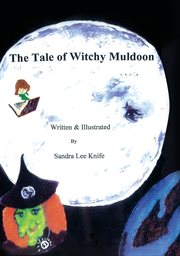 The Tale of Witchy Muldoon