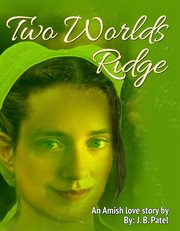 Two World's Ridge