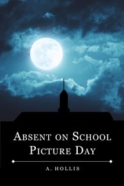 Absent on school picture day cover image