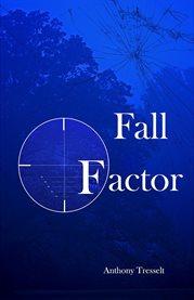 Fall Factor
