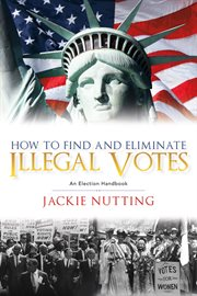 How to Find and Eliminate Illegal Votes