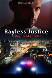 Rayless Justice