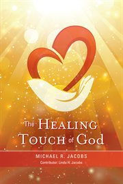 The healing touch of god cover image