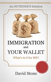 Immigration and your Wallet
