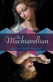 The Machiavellian