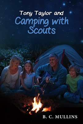 Cover image for Tony Taylor and Camping With Scouts