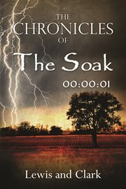 The Chronicles of the Soak