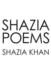 Shazia Poems