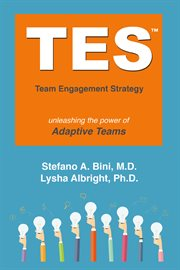 Tes: the Team Engagement Strategy