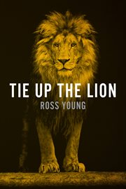 Tie up the Lion