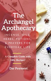 The Archangel Apothecary
