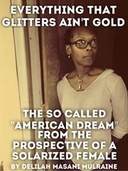 Everything That Glitters Ain't Gold