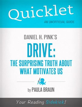 Cover image for Quicklet on Daniel H. Pink's Drive: The Surprising Truth About What Motivates Us