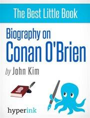Biography of Conan O'brien