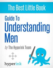 Guide to Understanding Men