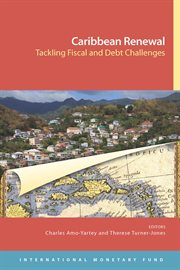 Caribbean Renewal: Tackling Fiscal and Debt Challenges