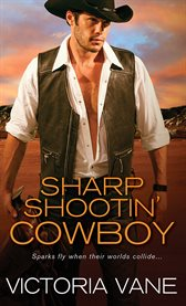 Sharp Shootin' Cowboy
