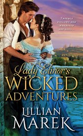 Lady Elinor's wicked adventures cover image