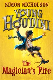 Young Houdini the magician's fire cover image