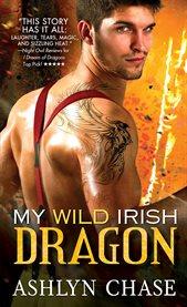 My Wild Irish Dragon