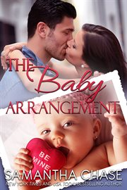 The baby arrangement an enchanting, sweet contemporary romance with an unexpected baby cover image