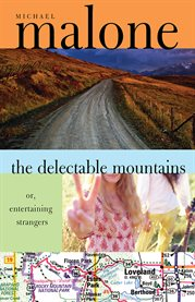 The delectable mountains, or, Entertaining strangers cover image