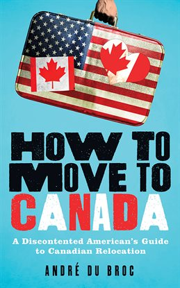 Cover image for How to Move to Canada