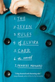 Seven Rules of Elvira Carr