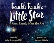 Twinkle twinkle little star, I know exactly what you are cover image