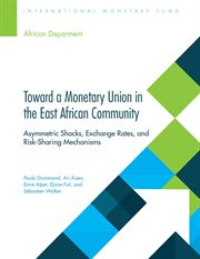 Toward A Monetary Union in the East African Community