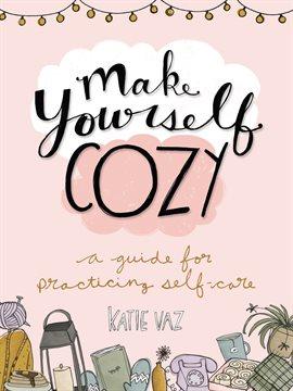 Make Yourself Cozy