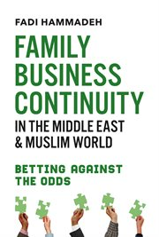 Family business continuity in the middle east & muslim world. Betting Against the Odds cover image