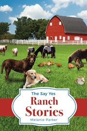 The say yes ranch stories cover image