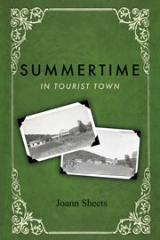 Summertime in tourist town cover image