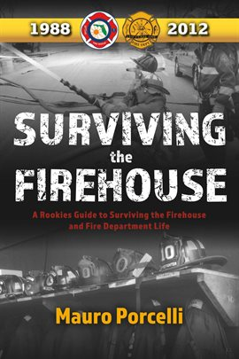Cover image for Surviving the Firehouse
