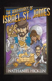 The adventures of Israel St. James : archimedes' insight. part I cover image