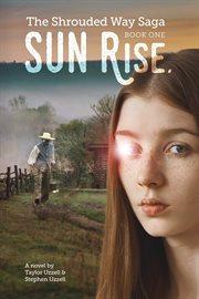 Sun rise. Book 1 cover image