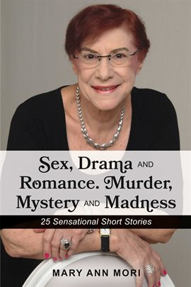 Cover image for Sex, Drama and Romance. Murder, Mystery and Madness