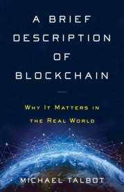 A brief description of blockchain. Why It Matters in the Real World cover image
