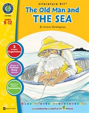 A Literature Kit for the Old Man and the Sea by Ernest Hemingway