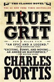 True grit : a novel cover image