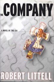 The company : a novel of the CIA cover image