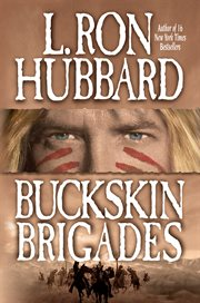 Buckskin brigades cover image