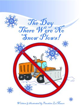 Cover image for The Day There Were No Snowplows