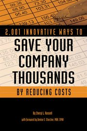 2,001 innovative ways to save your company thousands and reduce costs a complete guide to creative cost cutting and profit boosting cover image