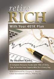Retire Rich With your 401(k) Plan