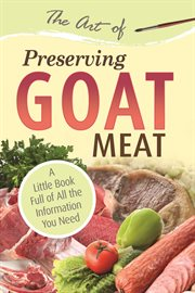 The Art of Preserving Goat