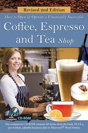 How To Open And Operate A Financially Successful Coffee, Espresso & Tea Shop