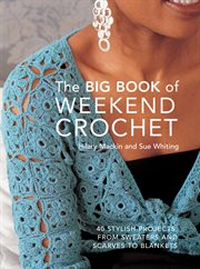 The big book of weekend crochet cover image