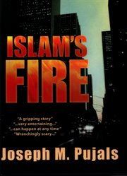 Islam's Fire